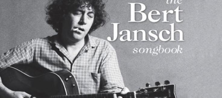 Bert Transcribed: The Bert Jansch Songbook is out now - Bert Jansch